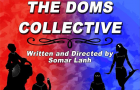 """""""The Doms Collective"""" Introduces Traveling Theatre"""